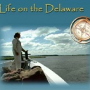 Life on the Delaware -- our gift to you!