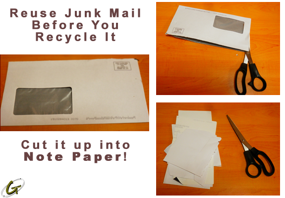 Reuse Junk Mail Before You Recycle It!