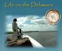 Life on the Delaware