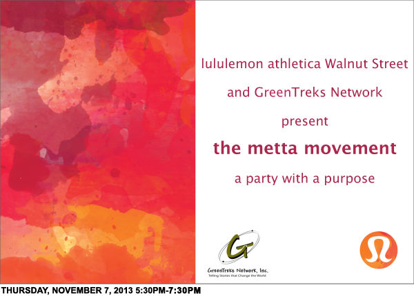 metta movement 2013: Thursday, November 7th!